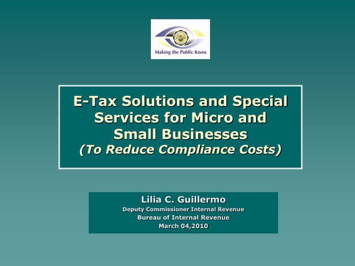 PPT - E-Tax Solutions and Special Services for Micro and