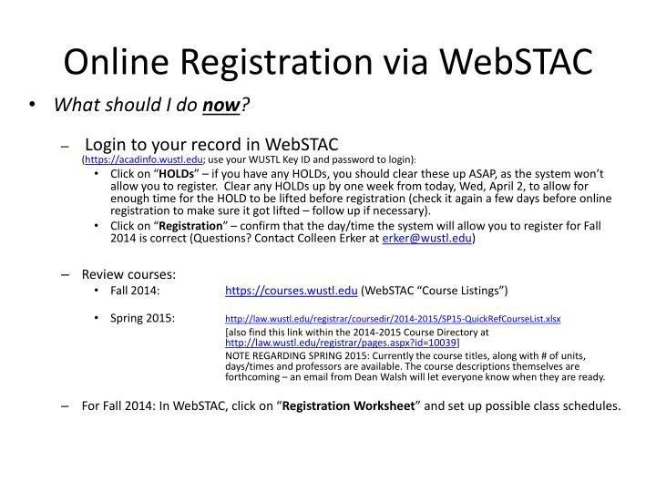 Online registration via webstac