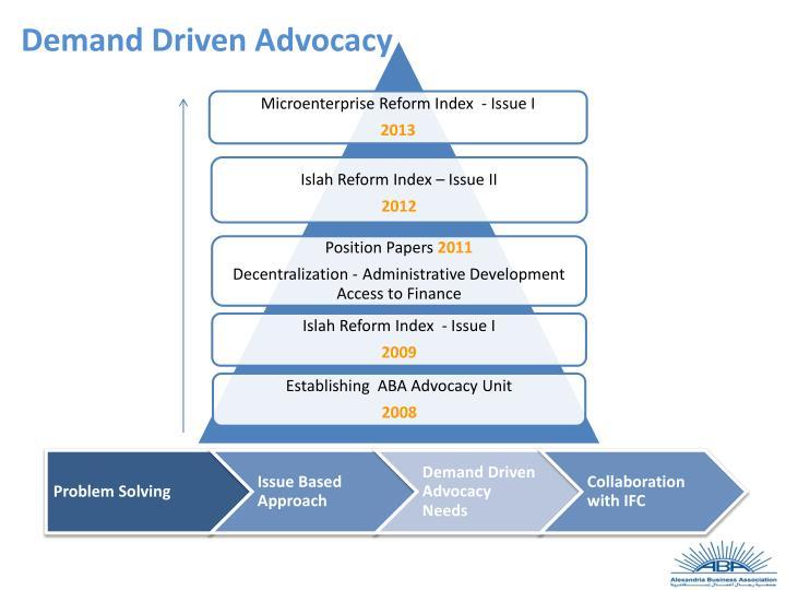 Demand Driven Advocacy