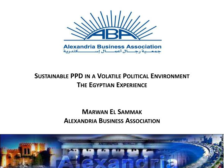 Sustainable PPD in a Volatile Political Environment