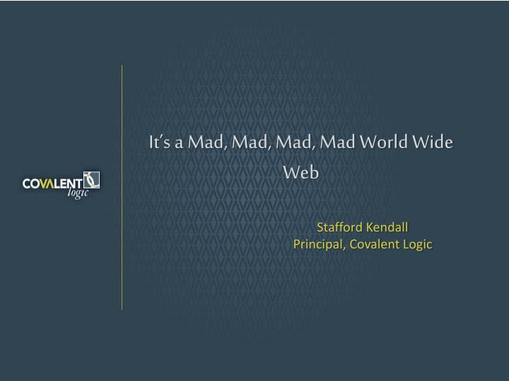 it s a mad mad mad mad world wide web n.