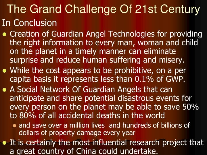 The Grand Challenge Of 21st Century