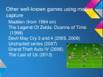 other well known games using motion capture