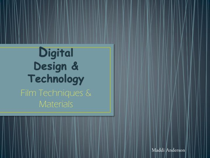 d igital design technology