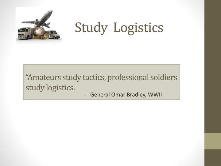 Study  Logistics