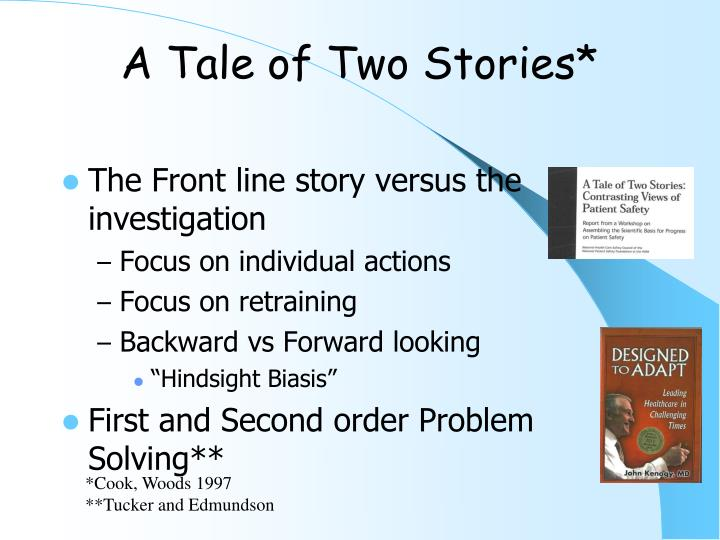 A Tale of Two Stories*