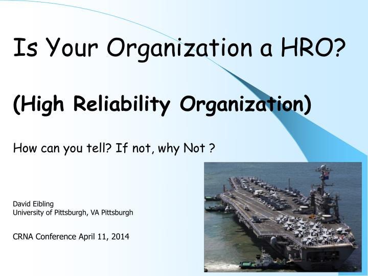 Is Your Organization a HRO?