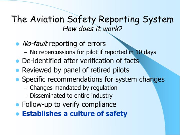 The Aviation Safety Reporting System