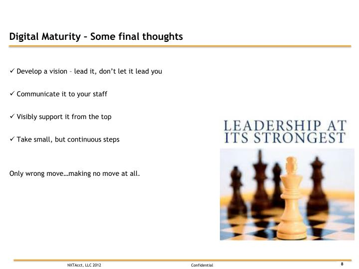 Digital Maturity – Some final thoughts
