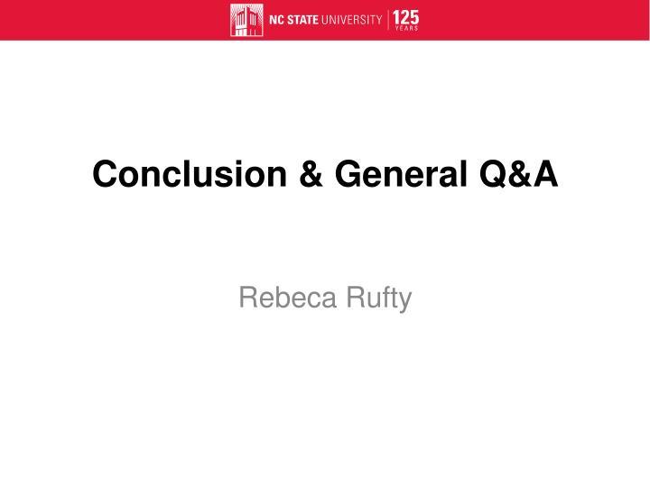 Conclusion & General Q&A