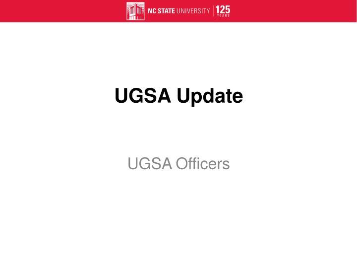 UGSA Update
