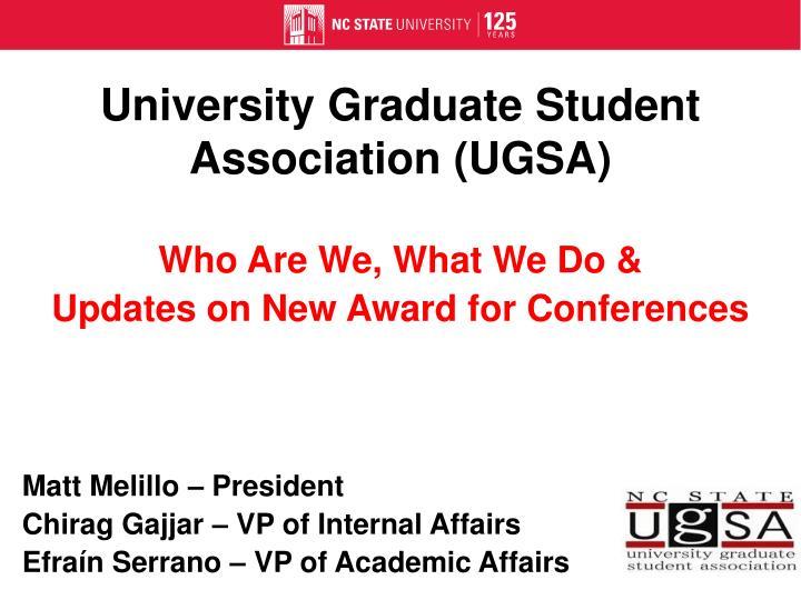 University Graduate Student Association (UGSA)