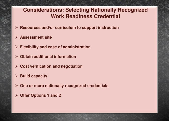 Considerations: Selecting Nationally Recognized Work Readiness Credential