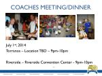coaches meeting dinner