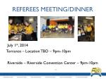 referees meeting dinner