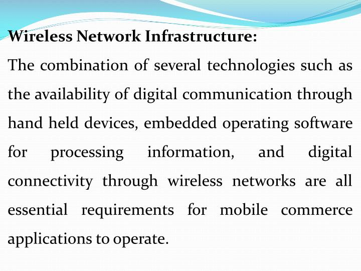 Wireless Network Infrastructure:
