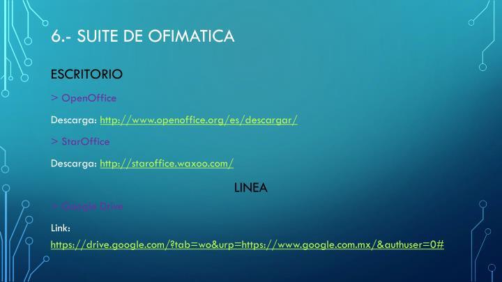 6.- SUITE DE OFIMATICA