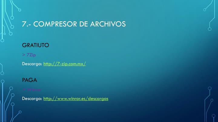 7.- Compresor de archivos