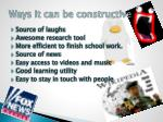 ways it can be constructive