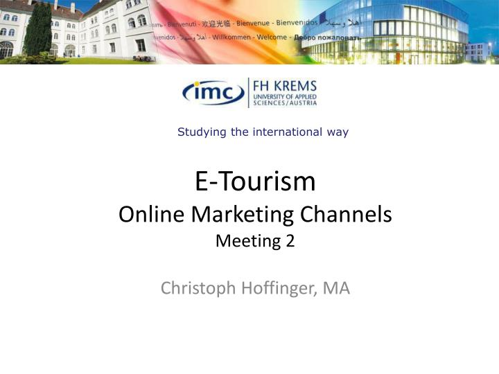 e tourism online marketing channels meeting 2 n.