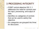 3 processing integrity