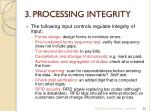 3 processing integrity2