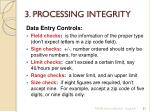 3 processing integrity3