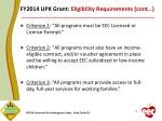 fy2014 upk grant eligibility requirements cont