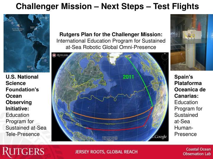 Challenger Mission – Next Steps – Test Flights