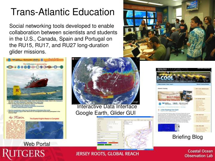 Trans-Atlantic Education