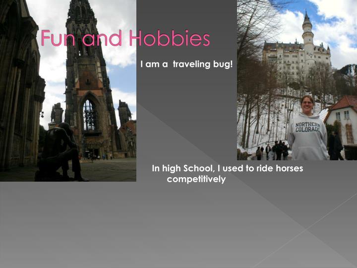 Fun and Hobbies