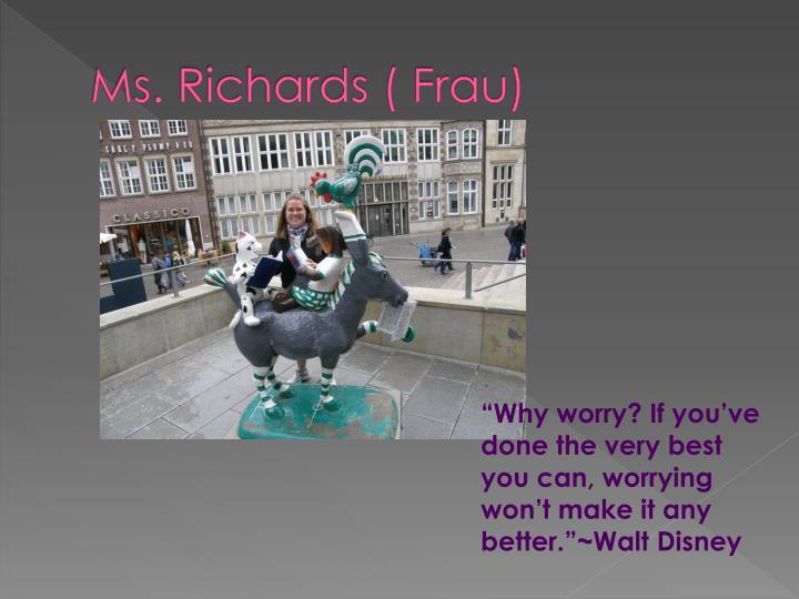 Ms richards frau