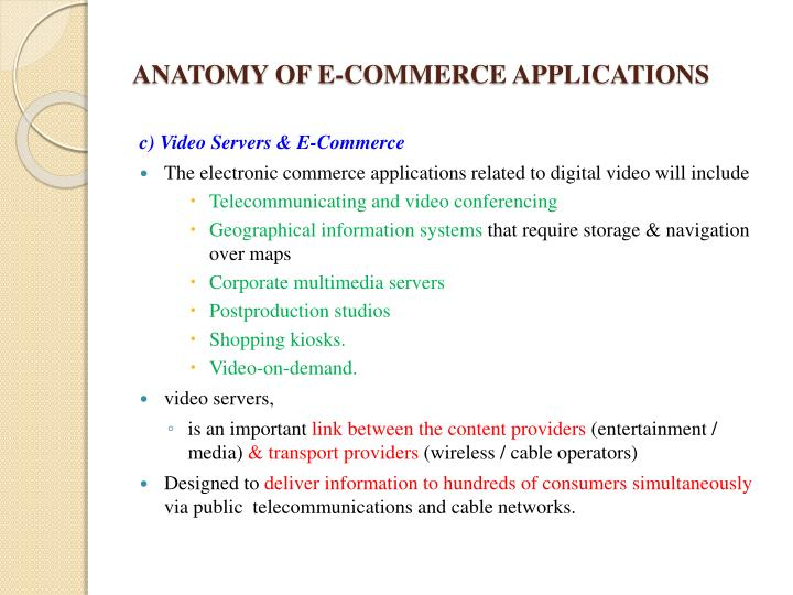 ANATOMY OF E-COMMERCE APPLICATIONS