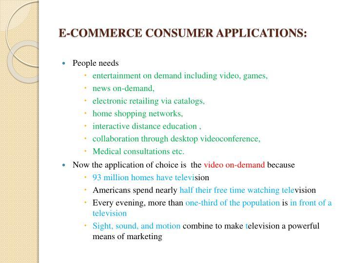 E-COMMERCE CONSUMER APPLICATIONS