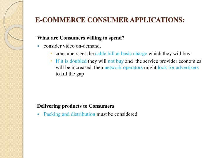 E-COMMERCE CONSUMER APPLICATIONS:
