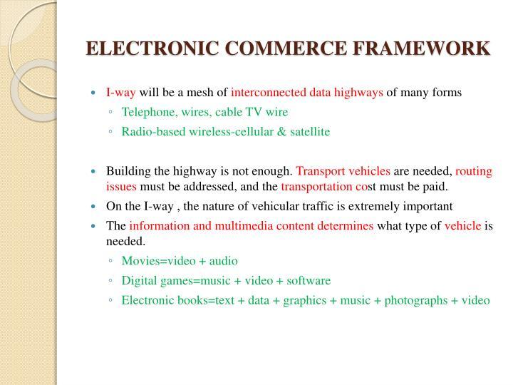 ELECTRONIC COMMERCE FRAMEWORK