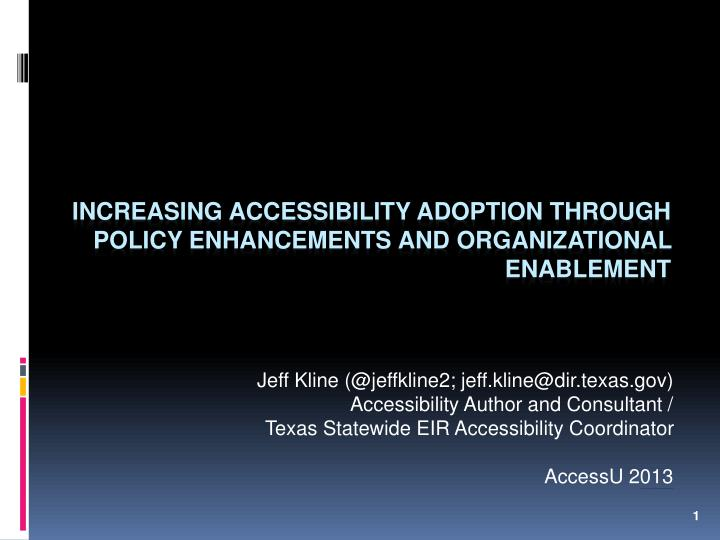 increasing accessibility adoption through policy enhancements and organizational enablement n.