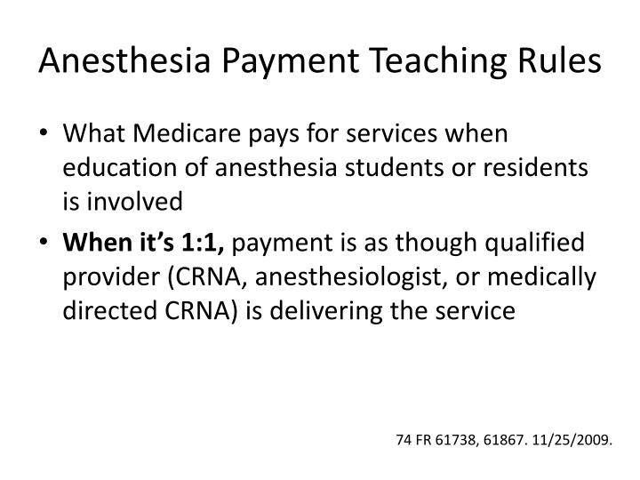 Anesthesia Payment Teaching Rules