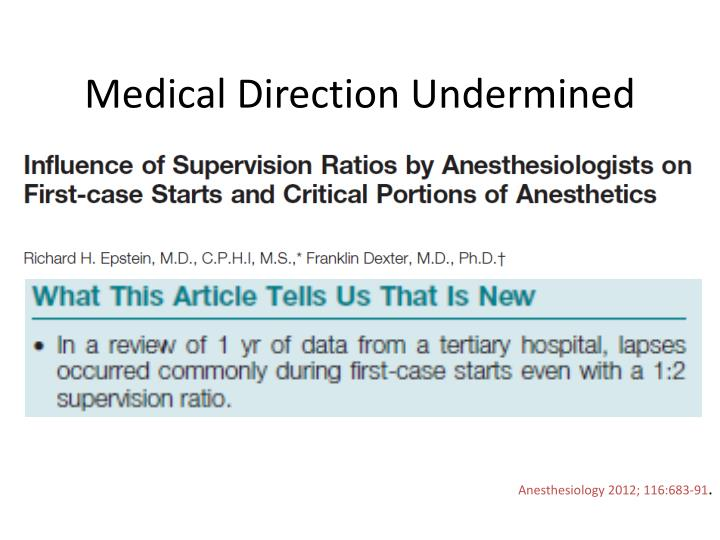 Medical Direction Undermined