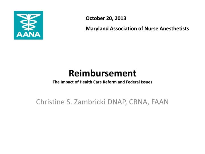 Reimbursement the impact of health care reform and federal issues