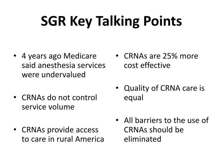 SGR Key Talking Points