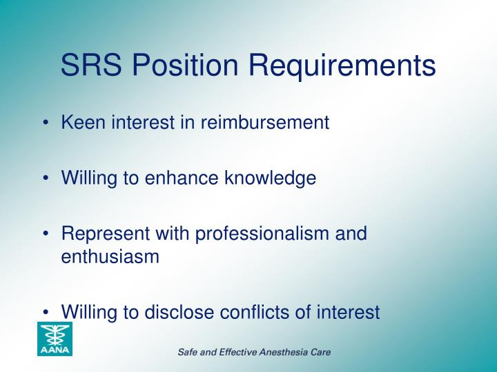 SRS Position Requirements