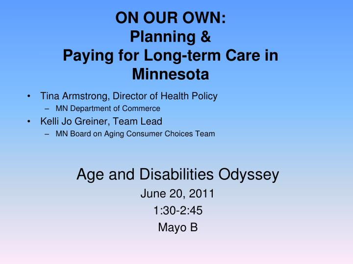 on our own planning paying for long term care in minnesota n.
