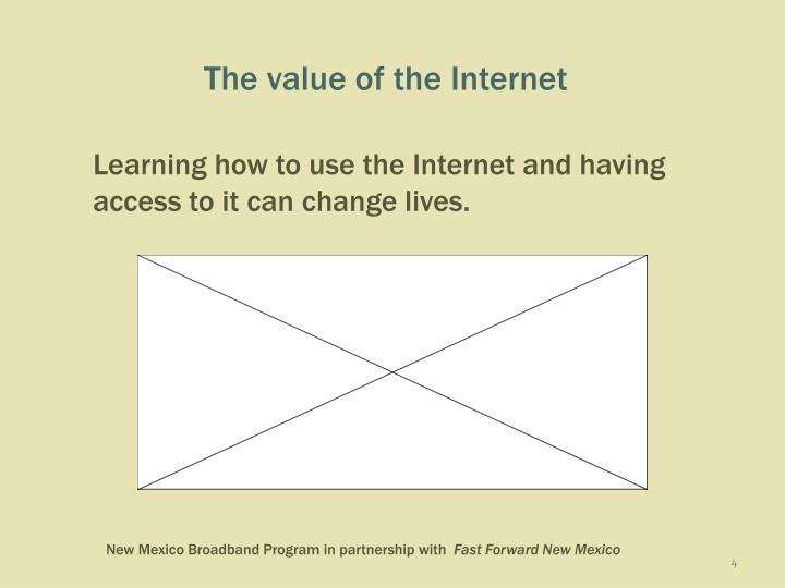 Learning how to use the Internet and having access to it can change lives.