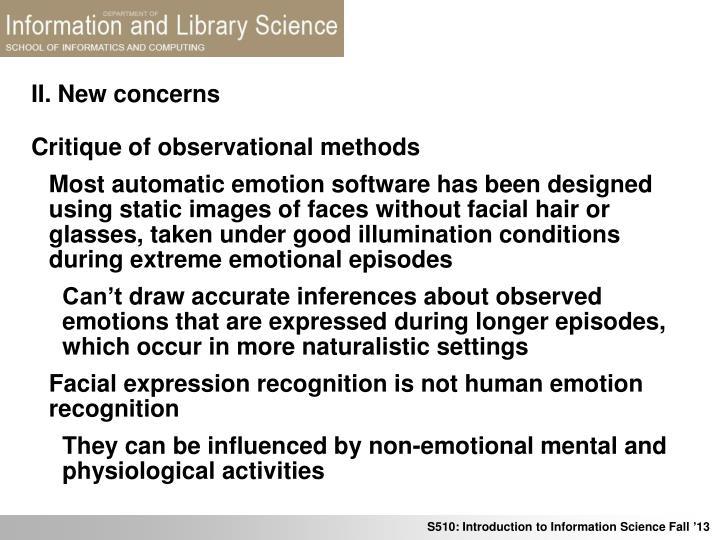 II. New concerns