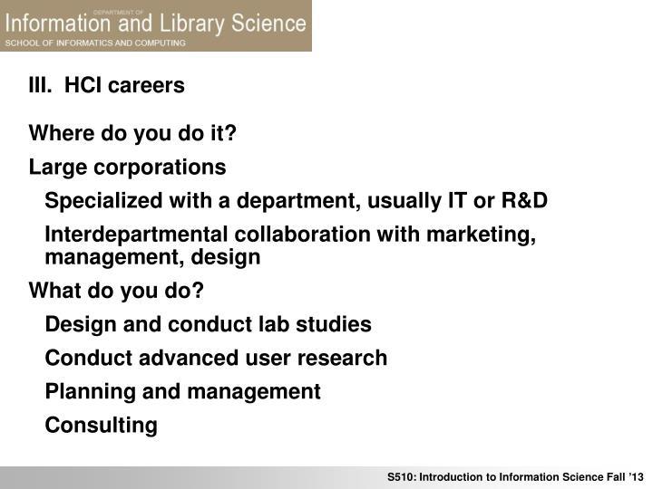 III.  HCI careers