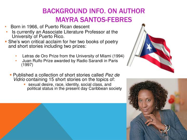 Background info on author mayra santos febres
