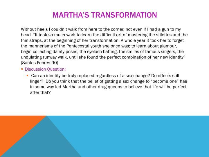 Martha's transformation