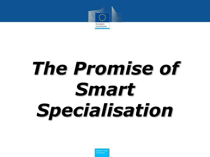 The Promise of Smart Specialisation