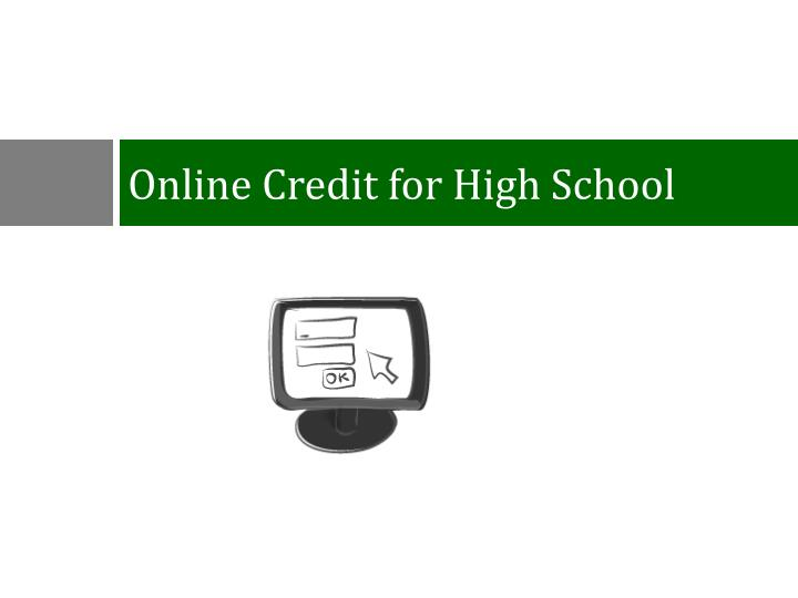 Online Credit for High School